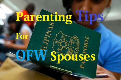 Parenting Tips For OFW Spouses