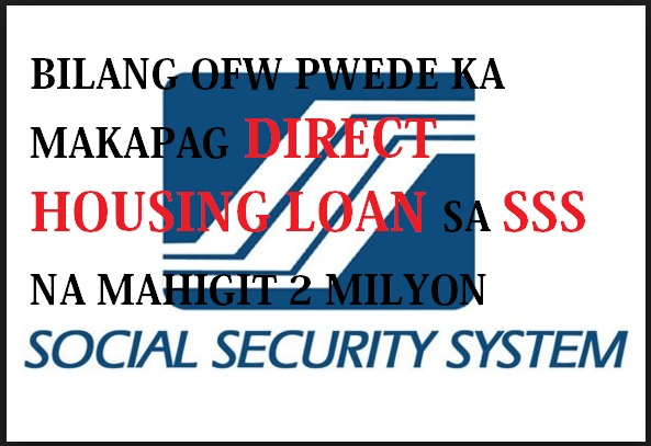 SSS DIRECT HOUSING LOAN PROGRAM