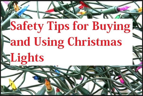 Safety Tips for Buying and Using Christmas Lights