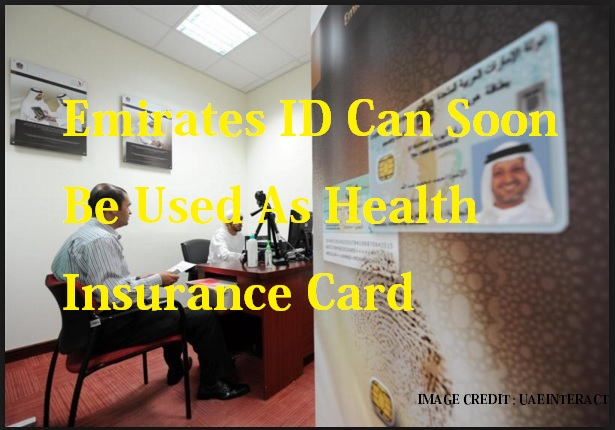 Emirates ID Can Soon Be Used As Health Insurance Card