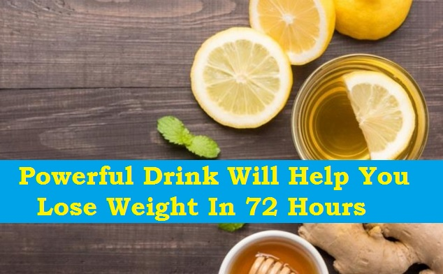Powerful Drink Will Help You Lose Weight In 72 Hours