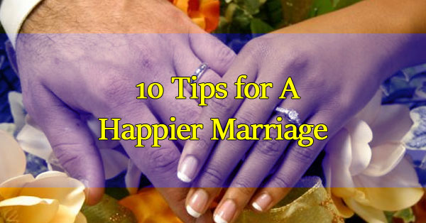 Tips-for-A-Happier-Marriage