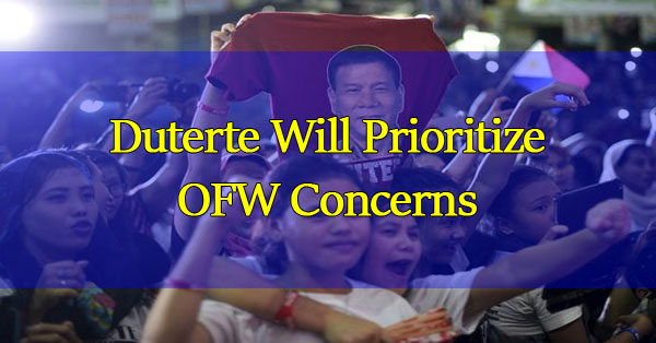 Duterte Will Prioritize OFW Concerns
