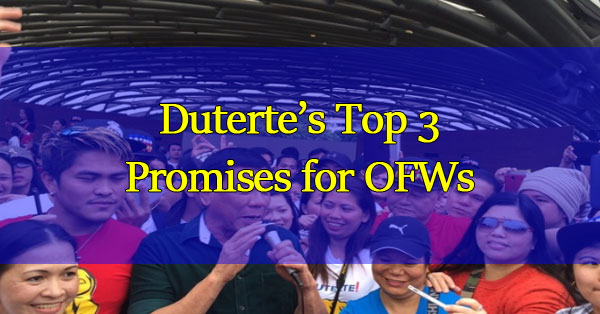 Dutertes-Top-3-Promises-for-OFWs