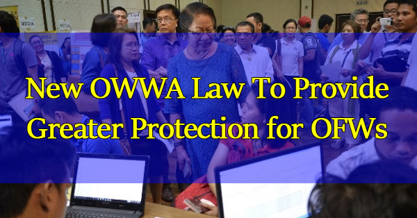 New-OWWA-Law-To-Provide-Greater-Protection-for-OFWs