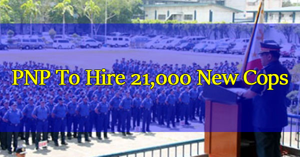 PNP-To-Hire-21000-New-Cops