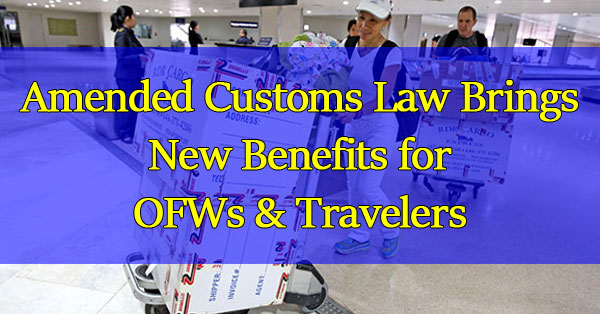 Amended-Customs-Law-Brings-New-Benefits-for-OFW
