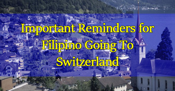 Important-Reminders-for-Filipino-Au-Pairs-Bound-To-Switzerland