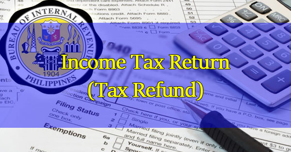 Need-To-Know-About-Income-Tax-Return-(Tax-Refund)