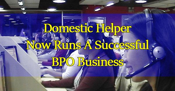 -Domestic-Helper-Now-Runs-A-Successful-BPO-Business