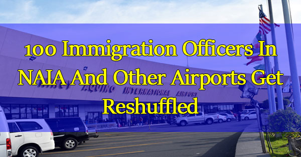Over-100-Immigration-Officers-In-NAIA-And-Other-Airports-Get-Reshuffled