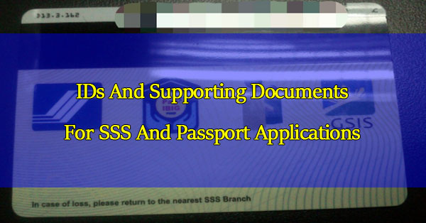 Allowed-IDs-And-Supporting-Documents-For-SSS-And-Passport-Applications