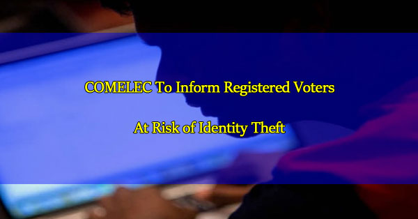 COMELEC-To-Inform-Registered-Voters-At-Risk-of-Identity-Theft
