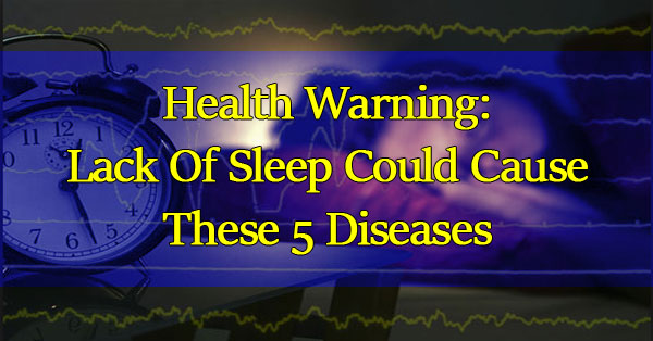 Health-Warning-Lack-Of-Sleep-Could-Cause-These-5-Diseases