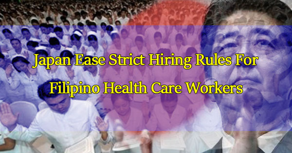 Japan-May-Ease-Strict-Hiring-Rules-For-Pinoy-Health-Care-Workers