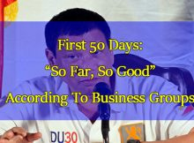 "Pres.-Duterte's-First-50-Days-""So-Far,-So-Good""-According-To-Business-Groups"