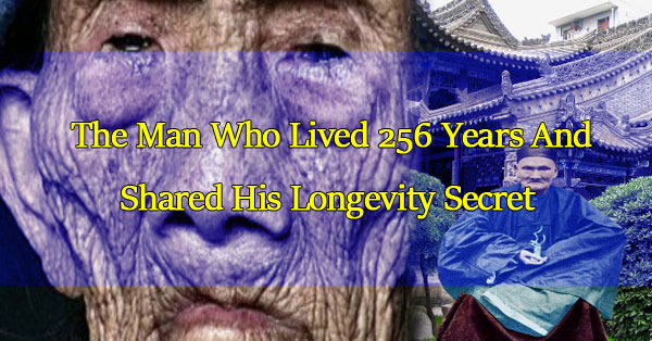 meet-li-ching-yuen-the-man-who-lived-256-years-and-shared-his-longevity-secret