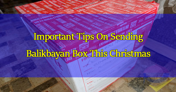 tips-as-you-prepare-to-send-a-balikbayan-box-this-christmas