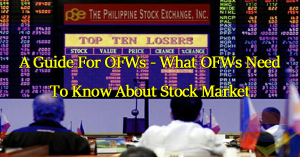 what-you-need-to-know-about-stock-investments-a-guide-for-ofws