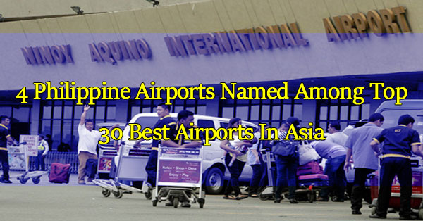 4-philippine-airports-named-among-top-30-best-airports-in-asia