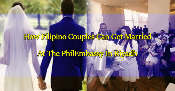 how-filipino-couples-can-get-married-at-the-philembassy-in-riyadh