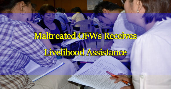 maltreated-ofws-receive-livelihood-assistance
