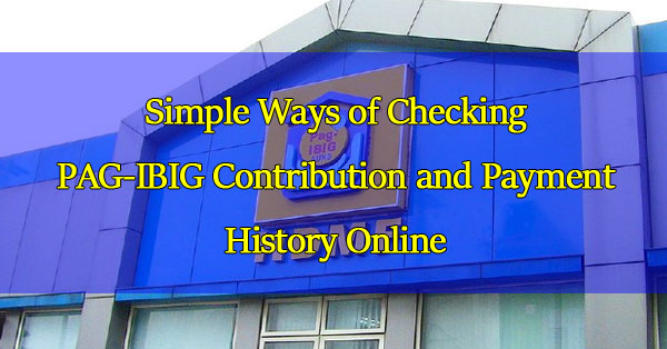 simple-ways-of-checking-pag-ibig-contribution-and-payment-history-online