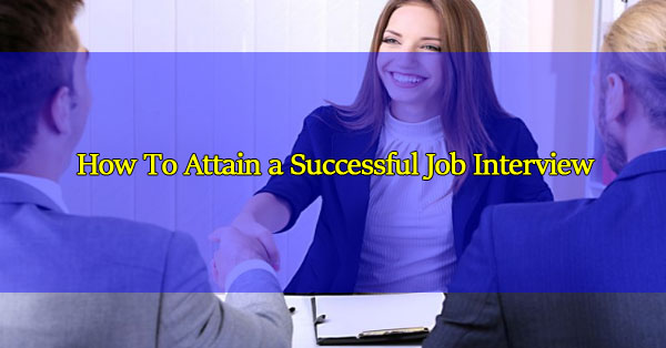 How-To-Attain-a-Successful-Job-Interview