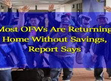 most-ofws-are-returning-home-without-savings-report-says