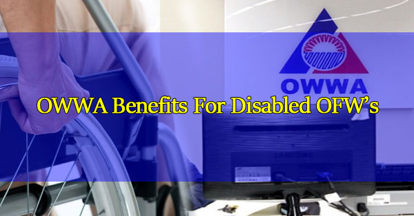 OWWA Benefits: How Can I avail Loan, Scholarships & Insurance 2019