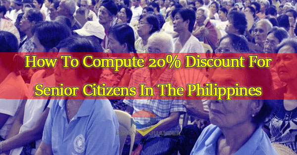 How-To-Compute-20%-Discount-For-Senior-Citizens-In-The-Philippines