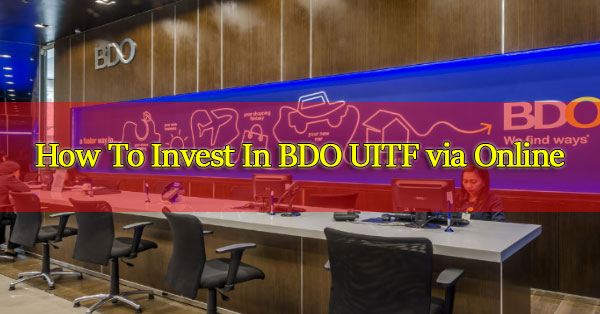 How-To-Invest-In-BDO-UITF-via-Online