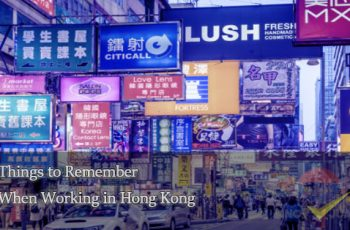 Things-to-Remember-When-Working-in-Hong-Kong