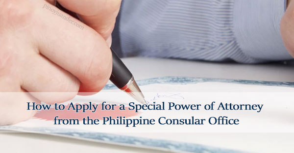 How-to-Apply-for-a-Special-Power-of-Attorney-from-the-Philippine-Consular-Office